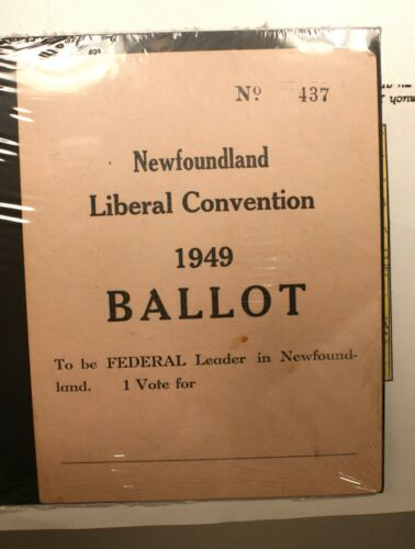 1949 NEWFOUNDLAND LIBERAL BALLOT # 437 - VOTE FOR FEDERAL LEADER- ULTRA RARE