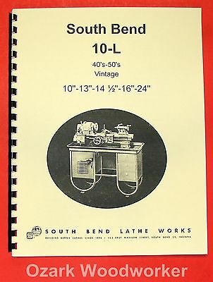 South Bend 10l 13 14.5 16 24 40-50s Lathe Part Manual 0665