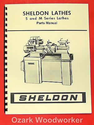 SHELDON S & M Lathes Operating & Parts Manual 0657