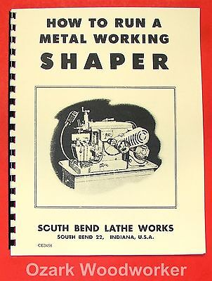 South Bend How To Run A Metal Working Shaper Manual 0690