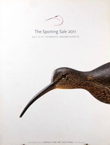 Copley Fine Art Auction Catalog SPORTING SUMMER 2011 - DECOYS PAINTINGS FISHING
