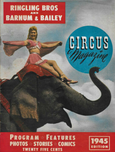 CIRCUS MAGAZINE 1945, Ringling Brothers and Barnum & Bailey