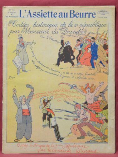 Assiette au Beurre N˚521  25 Mars 1911  Cortege historique 3me republique