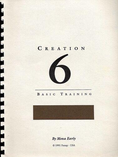 CREATION 6 BASIC TRAINING - Mona Early - A Vintage PASSAP USA Publication 1991