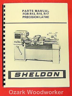 SHELDON R13, R15, R17 Precision Metal Lathe Parts Manual 0655