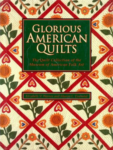 American Folk Art Quilts incl. Makers Dates Patterns / In-Depth Illustrated Book