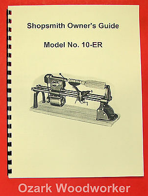 SHOPSMITH Model 10-ER Owner's Guide & Parts Manual 0660