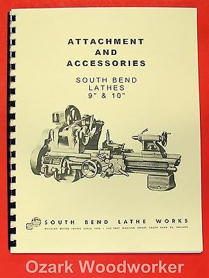 South Bend 9 10 Metal Lathe Accessories Parts Manual 0678