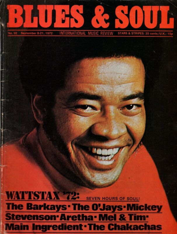 Bill Withers Blues & Soul Issue 92 1972   Wattstax  The Barkays  Aretha Franklin