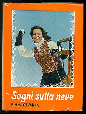 CAVANNA BETTY SOGNI SULLA NEVE BALDINI & CASTOLDI  1956 LA MELAGRANA 20