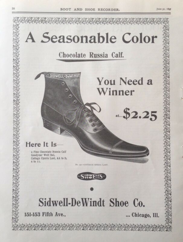 1897 AD(K20)~SIDWELL-DEWINDT SHOE CO. CHICAGO. RUSSIA CALF COTTAGE OPERA SHOE