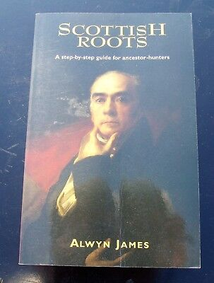 SCOTTISH ROOTS A guide for ancestor hunters - genealogy - family tree -