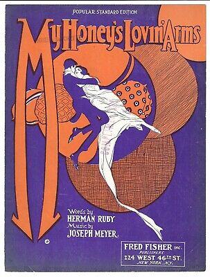 1922 Jazz Sheet Music MY HONEY'S LOVIN' ARMS Herman Ruby & Joseph Meyer ART DECO