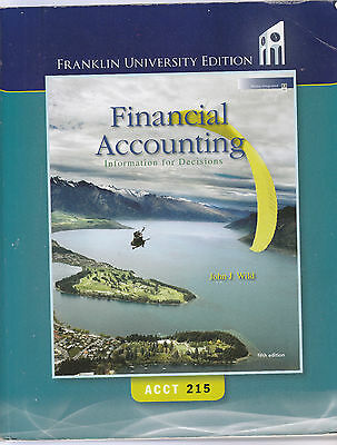 Financial Accounting Information For Decisions Acct 215 Franklin University