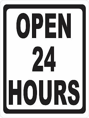 Open 24 Hours Sign. Size Options. Business Hours Signs 247 Window Storefront