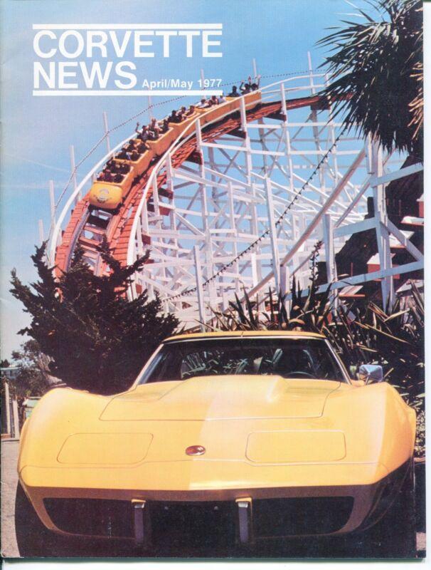 "Vintage ""CORVETTE NEWS"" Magazine - April/May 1977"