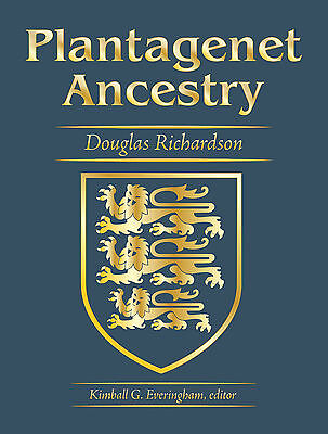 Plantagenet Ancestry  A Study In Colonial And Medieval Families