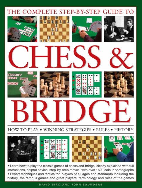NEW BOOK The Complete Step-by-Step Guide to Chess & Bridge - D Bird & J Saunders