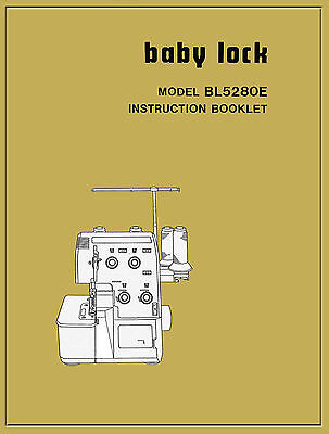 BABY LOCK BL-5280E BL-5380E INSTRUCTION MANUAL & Service book * CD or Download