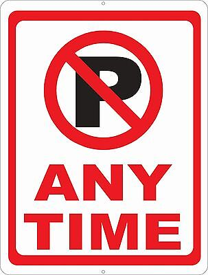 No Parking Any Time Sign W Symbol. Size Options. Prevent Illegal Parking