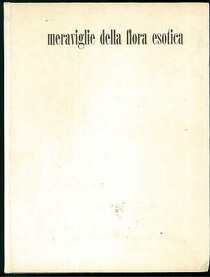 BELVIANES MERAVIGLIE DELLA FLORA ESOTICA DE AGOSTINI 1962 NATURA