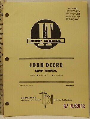 John Deere 820 830 3 Cyl Tractor It Service Shop Manual Very Good Clean