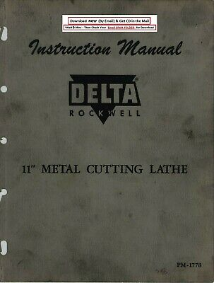 Delta Rockwell 11 Inch Metal Cutting Lathe Instruction Manual Pm-1778