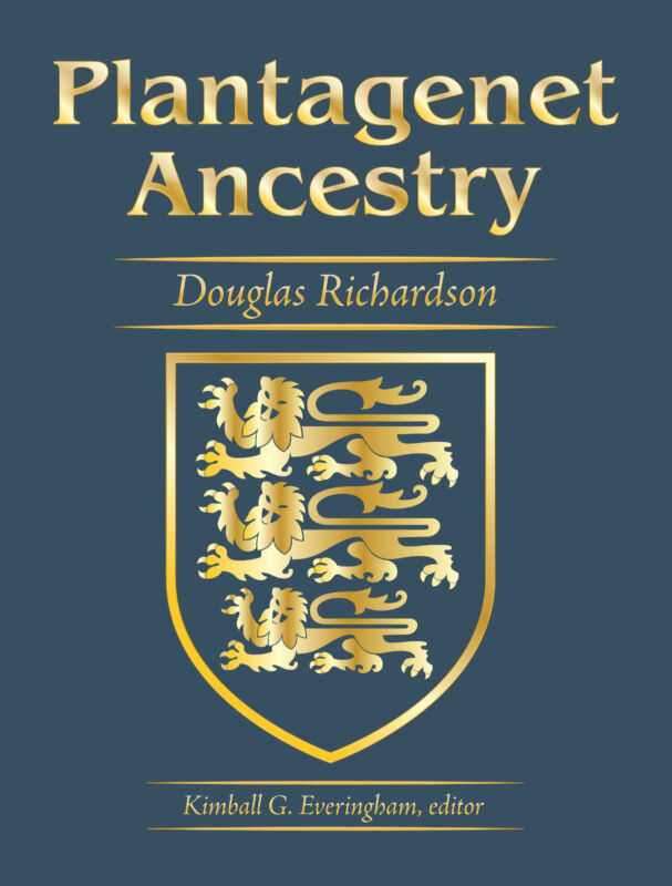 Plantagenet Ancestry: A Study in Colonial and Medieval Families