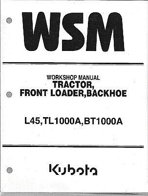 Kubota L45 Tractor Loader Backhoe Workshop Service Manual 9y121-02670