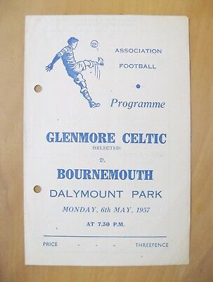 GLENMORE CELTIC v BOURNEMOUTH Friendly 1956/1957 *Good Cond Football Programme*