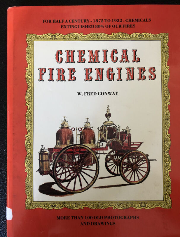 1987 Chemical Fire Engines by W. Fred Conway