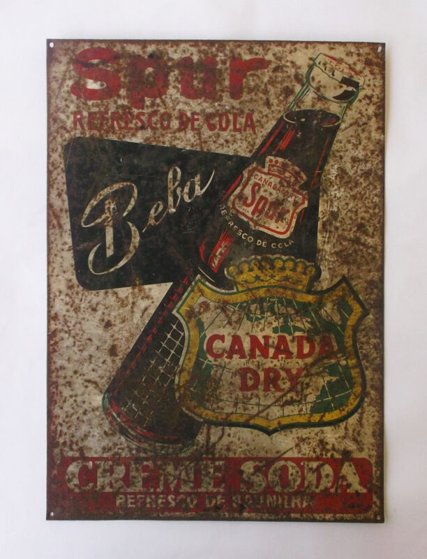 """VINTAGE """"SPUR SODA CANADA DRY"""" ADVERTISING TIN SIGN PLAQUE (19.4"""