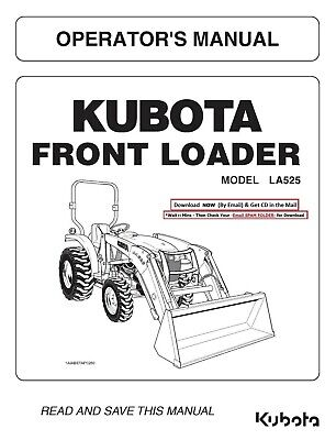 Kubota L3200 L3800 La525 Tractor Operators Manual Plus The Loader Manual Cd