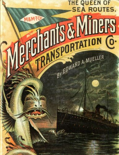 """""""Queen of Sea Routes: Merchants & Miners Trans. Co."""" - NAUTIQUES sHiPs WORLDWIDE"""