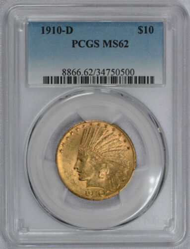 1910 D $10 American Gold Eagle Indian Head MS62 PCGS graded  - Free shipping!
