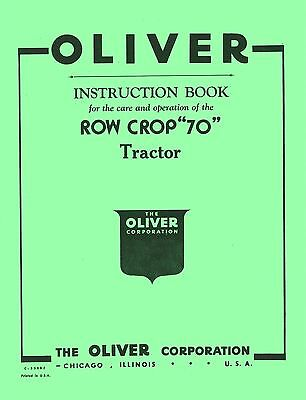 Oliver Row Crop 70 Tractor Instruction Operators Manual