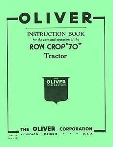 Oliver-Row-Crop-70-Tractor-Instruction-Operators-Manual