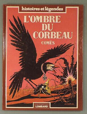 L'ombre du corbeau Comès Lombard 1983 EO TBE