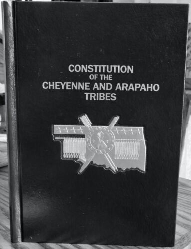 Constitution of Cheyenne Arapaho Tribes book 2006