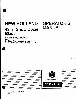 New Holland 48 Snowdozer Blade For My Series Tractors Operators Manual