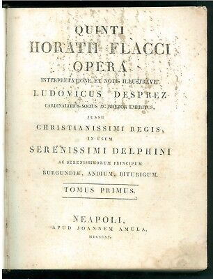QUINTI HORATII FLACCI OPERA INTERPRETATIONE LUDOVICUS DESPREZ AMULA 1815 POESIA