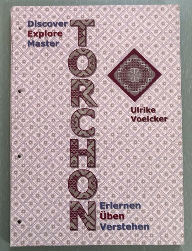 Bobbin Lace Book Explore Torchon By Ulrike Voelcker $39.50 - 2nd book of series