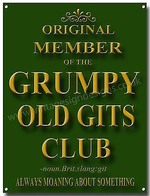 ORIGINAL MEMBER OF THE GRUMPY OLD GITS CLUB METAL SIGN,HUMOUROUS SIGN