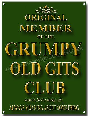 ORIGINAL MEMBER OF THE GRUMPY OLD GITS CLUB ENAMELLED METAL SIGN,HUMOUROUS SIGN