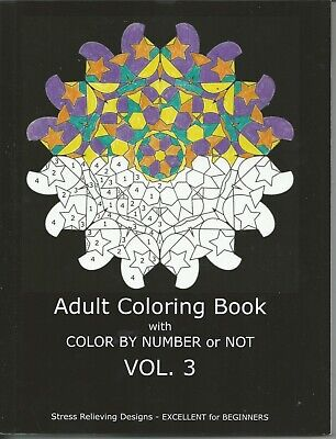 Color By Number Adults (Adult Coloring Book With Color By Number or Not Volume)