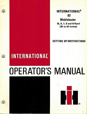 International 82 Middle Buster Operators Manual New