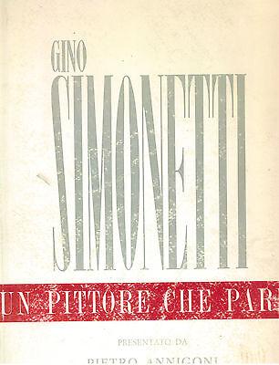 ANNIGONI PIETRO GINO SIMONETTI PITTORE PARLA 1963 AUTOGRAFO A ALMERICO TOMASELLI