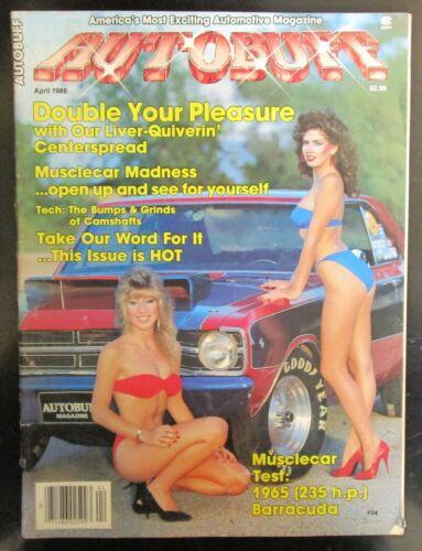 Autobuff Magazine April 1986 Volume 5 Number 4 Issue #34