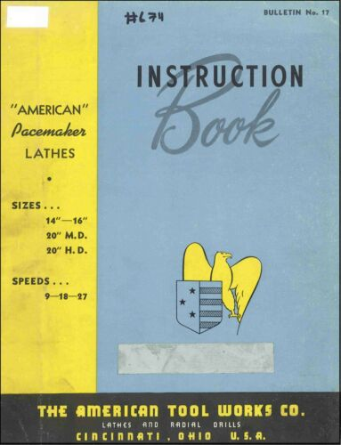 American Pacemaker Lathes 14 & 16 inch 9,18,27 Speeds Instruction Manual