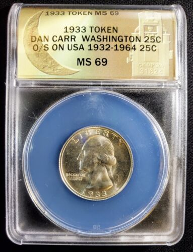 1933 Token Dan Carr Washington Overstrike Quarter MS69